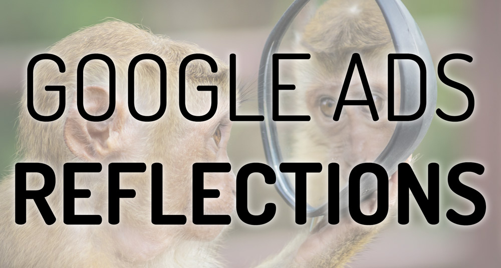 google-ads-reflections