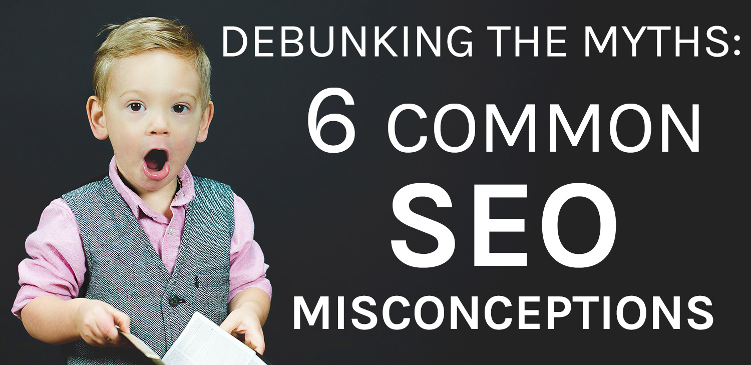 common seo misconceptions